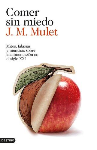 Portada del libro Comer sin miedo de J.M. Mulet