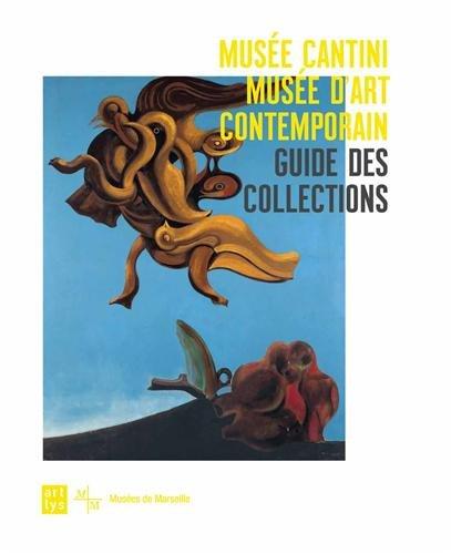 Musée Cantini, musée d'art contemporain : Guide des collections