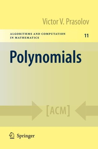 Polynomials (Algorithms and Computation in Mathematics) by Victor V. Prasolov (2009-10-06)