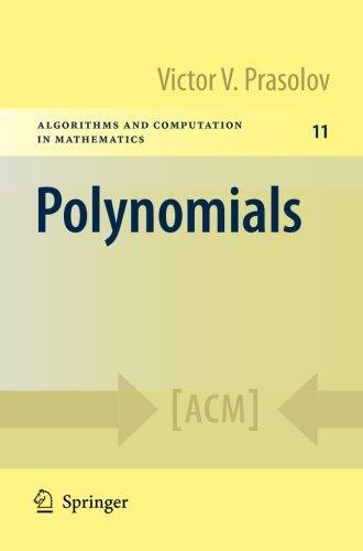 Polynomials (Algorithms and Computation in Mathematics) by Victor V. Prasolov (2009-10-06)