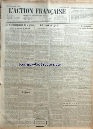 ACTION FRANCAISE (L') [No 158] du 07/06/1929 - LE REGNE DES POLITICIENS ET DES FINANCIERS PAR ULYSSE - LA LOI D'ETRANGLEMENT DE LA PRESSE - REINACH PRECURSEUR DE BARTHOU PAR LEON DAUDET - ECHOS - LA POLITIQUE - I - CONTRE LA RATIFICATION - II - L'ALLEMAGNE LACHE LOCARNO POUR L'AMOUR D'EUPEN ET DE MALMEDY - III - UN SECRETAIRE DE MAIRIE - IV - LES VINGT ET UN ANS DE L'ACTION FRANCAISE PAR CHARLES MAURRAS - DE L'EVACUATION A LA REVISION DES TRAITES PAR J. B. - LE BANQUET DU CERCLE FUSTEL-DE-COULA