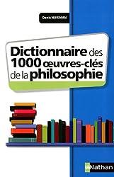 Dictionnaire des 1000 oeuvres-clés de la Philosophie