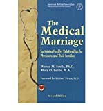 [ The Medical Marriage: Sustaining Healthy Relationship for Physicians and Their Families (Revised) Sotile, Wayne M. ( Author ) ] { Paperback } 2000