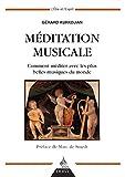 Méditation musicale, Comment méditer avec les plus belle musique du monde