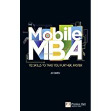(The Mobile MBA: 112 Skills to Take You Further, Faster) By Owen, Jo (Author) Paperback on (06 , 2011)