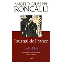 Journal de France, Tome 1 1945-1948