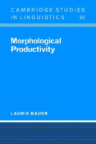 Morphological Productivity (Cambridge Studies in Linguistics)