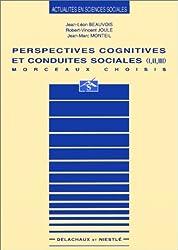 PERSPECTIVES COGNITIVES ET CONDUITES SOCIALES