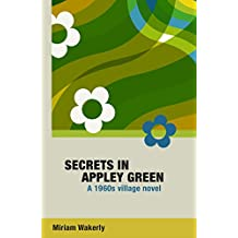 Secrets in Appley Green: A 1960s village novel