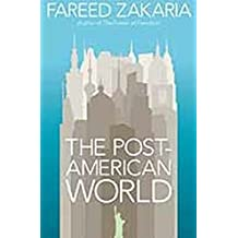 [(The Post-American World)] [Author: Fareed Zakaria] published on (May, 2008)