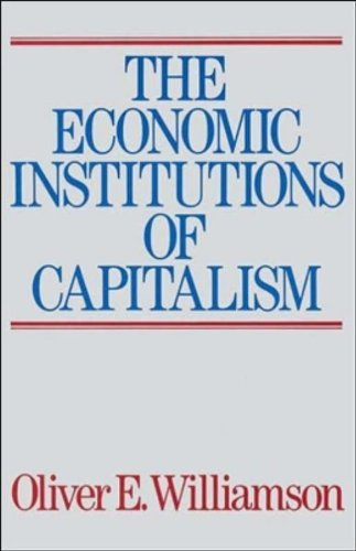 The Economic Institutions of Capitalism by Oliver E. Williamson (1998-10-01)