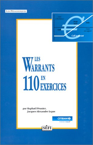 Les warrants en 110 exercices par Raphaël Prunier