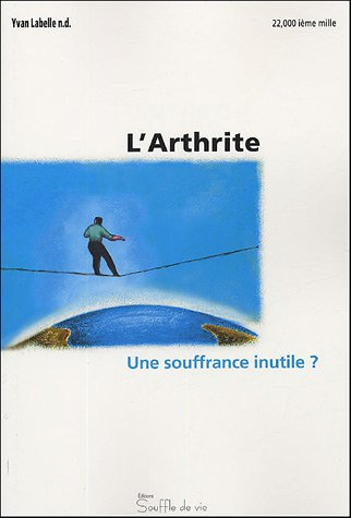Arthrite. une souffrance inutile ?