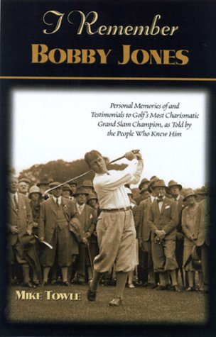 I Remember Bobby Jones (I Remember Series) por Mike Towle