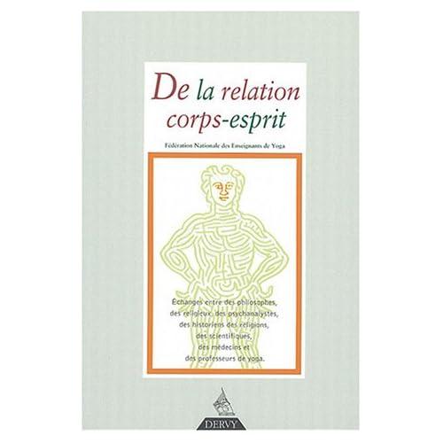 Revue Française de Yoga, N° 29, Janvier 2004 : De la relation corps-esprit