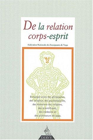 Revue Franaise de Yoga, N 29, Janvier 2004 : De la relation corps-esprit