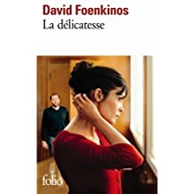 La Delicatesse (Folio) by David Foenkinos (2011-01-13)