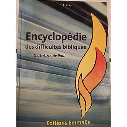 Encyclopédie des Difficultés Bibliques V6 : Lettres de Paul