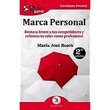 GuíaBurros Marca Personal: Destaca frente a tus competidores y refuerza tu valor como profesional