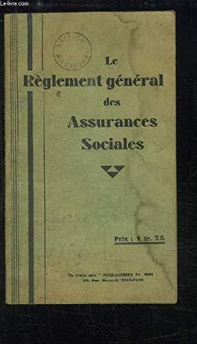 Le Règlement des Assurances Sociales. par COLLECTIF