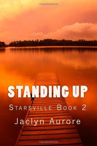 Standing Up: Starsville Book 2: Volume 2