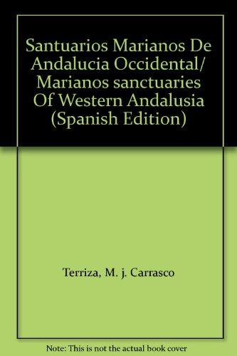 Santuarios marianos de Andalucía occidental