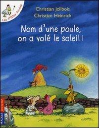 """<a href=""""/node/166038"""">Nom d'une poule, on a volé le soleil !</a>"""