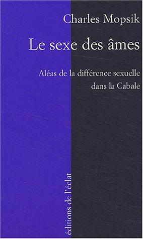 Le Sexe des âmes, les aléas de la différence sexuelle dans la Cabale