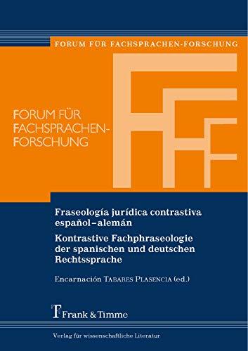 Fraseología jurídica contrastiva español-alemán: Kontrastive Fachphraseologie der spanischen und deutschen Rechtssprache