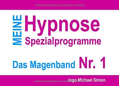 Meine Hypnose Spezialprogramme - Nr. 1: Das Magenband