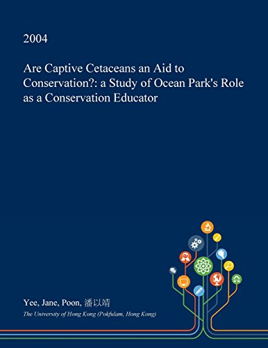 are-captive-cetaceans-an-aid-to-conservation-a-study-of-ocean-parks-role-as-a-conservation-educator