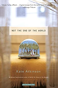 Not the End of the World von [Atkinson, Kate]