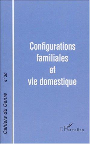 Cahiers du genre nø30 : configurations familiales...