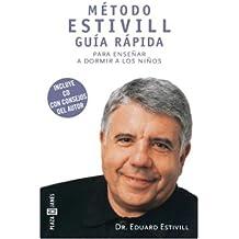 Metodo Estivill: Guis Rapida