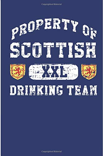Price comparison product image Property Of Scottish XXL Drinking Team: Scotland Drinking Team Blank Lined Notebook