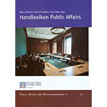 Handlexikon Public Affairs. Public Affairs und Politikmanagement 1