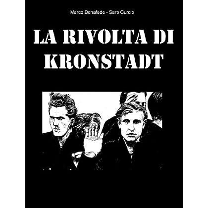 La Rivolta Di Kronstadt (Pisolo Books)