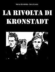 La rivolta di Kronstadt (Pisolo Books) (Italian Edition)