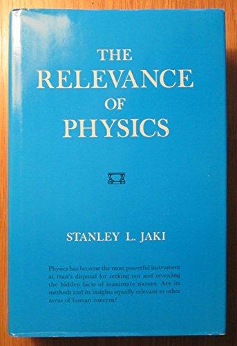 Relevance of Physics por Stanley L. Jaki