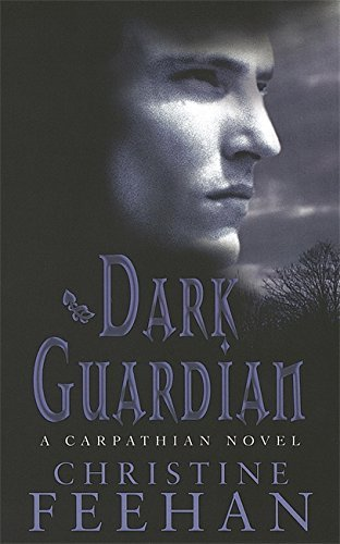 Dark Guardian: Number 9 in series ('Dark' Carpathian) by Christine Feehan (2007-08-02)