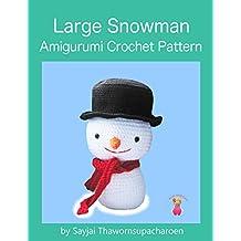 Large Snowman: Amigurumi Crochet Pattern