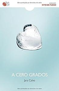 A cero grados par Jara Calvo