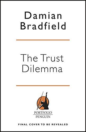 The Trust Dilemma (English Edition)