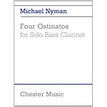 Michael Nyman: Four Ostinatos (for Solo Bass Clarinet)