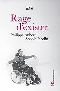 Rage d'exister par Sophie Jacolin