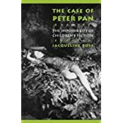 The Case of Peter Pan: Or, the Impossibility of Children's Fiction (Language, Discourse, Society) by Jacqueline Rose (1984-03-08)