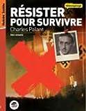 Résister pour survivre - Charles Palant