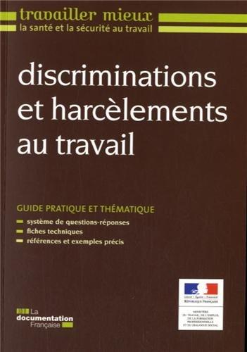 Discriminations et harclements au travail