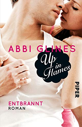 Up in Flames - Entbrannt: Roman (Rosemary Beach, Band 14) -