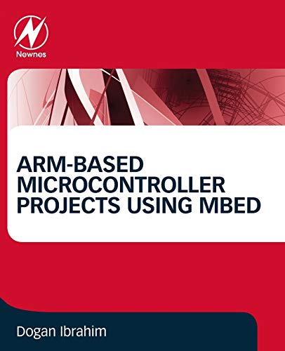 ARM-based Microcontroller Projects Using mbed (Materialien Elektronische)